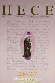 Yıl: 3 Sayı:26-27 Şubat-Mart 1999 Hece Aylık Edebiyat Dergisi