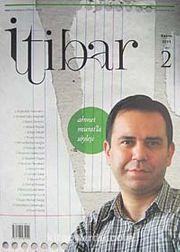 Sayı :2 Kasım 2011 İtibar Edebiyat ve Fikriyat Dergisi