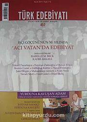 Türk Edebiyatı / Aylık Fikir ve Sanat Dergisi Sayı:457 Kasım 2011