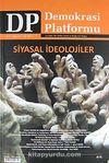 Demokrasi Platformu/Sayı:27 Yıl:7 Yaz 2011/Üç Aylık Fikir-Kültür-Sanat ve Araştırma Dergisi