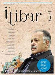 Sayı :3 Aralık 2011 İtibar Edebiyat ve Fikriyat Dergisi
