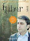Sayı :5 Şubat 2012 İtibar Edebiyat ve Fikriyat Dergisi
