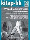 Kitap-lık Sayı:158 Mart 2012 Witold Gombrowicz - Günlüklerden Seçmeler