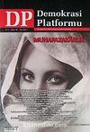Demokrasi Platformu/Sayı:25 Yıl:7 Kış  2012/ Üç Aylık Fikir-Kültür-Sanat ve Araştırma Dergisi