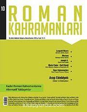 Roman Kahramanları Üç Aylık Edebiyat Dergisi / Nisan - Haziran 2012 Sayı:10