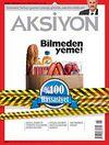 Aksiyon Haftalık Haber Dergisi / Sayı: 908 Mayıs 2012