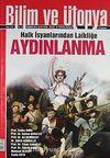 Bilim ve Ütopya Aylık Bilim, Kültür ve Politika Dergisi / Haziran 2012 / Sayı:216