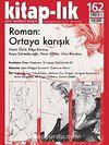 Kitap-lık Sayı:162 Temmuz-Ağustos 2012 Roman:Ortaya Karışık