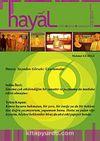 Hayal Kültür Sanat Edebiyat Dergisi Sayı:42 Temmuz- Ağustos- Eylül 2012