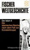 Die islamische Reiche nach dem Fall von Konstantinopel