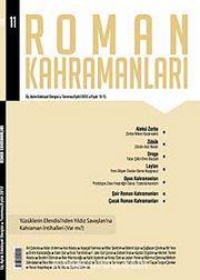 Roman Kahramanları Üç Aylık Edebiyat Dergisi / Temmuz-Eylül Sayı:11