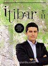 Sayı :11 Ağustos 2012 İtibar Edebiyat ve Fikriyat Dergisi