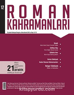 Roman Kahramanları Üç Aylık Edebiyat Dergisi / Ekim - Aralık Sayı:12