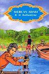 Mercan Adası / Dünya Çocuk Klasikleri