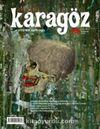 Karagöz Şiir ve Temaşa Dergisi Sayı:21 Ekim-Kasım-Aralık 2012