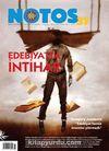 Notos Öykü İki Aylık Edebiyat Dergisi Aralık - Ocak Sayı:37