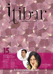 Sayı :15 Aralık 2012 İtibar Edebiyat ve Fikriyat Dergisi