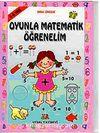Oyunla Matematik Öğrenelim (3-4 yaş)