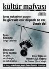 Kültür Mafyası Aylık Kültür Sanat Dergisi Sayı:4 Ocak 2013