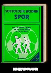 Sosyolojik Açıdan Spor