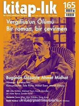 Kitap-lık Sayı:165 Ocak - Şubat 2013 Vergilius'un Ölümü Bir Roman, Bir Çevirmen