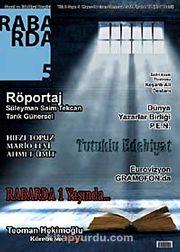 Rabarda Sanat ve Edebiyat Dergisi Sayı:5 Mayıs-Haziran-Temmuz 2012