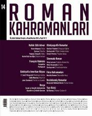 Roman Kahramanları Üç Aylık Edebiyat Dergisi / Nisan - Haziran  Sayı:14 2013
