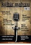 Kültür Mafyası Aylık Kültür Sanat Dergisi Sayı:7 Nisan 2013