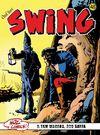 Özel Seri Swing Sayı: 48 Maden Tutsakları