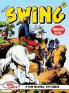 Özel Seri Swing Sayı: 45 Fitzroy'un Şeytanları / İskeletler Vadisi / Yağmacılar / Meçhul Hedef / Susuzluk