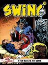 Özel Seri Swing Sayı: 38 Kurtların Ağzında / Dehşet Evi / Şeytan Papağan / Kaybolan Silahlar / Kötülüğün Efendisi