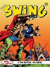 Özel Seri Swing Sayı: 30 Çolağın Sırrı / Uçurum Hayaleti / Swing'in Hilesi
