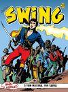 Özel Seri Swing Sayı: 29 Gamlı Baykuş'un Büyüsü / Kötülüğün Simgesi / Kölelerin İsyanı