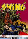 Özel Seri Swing Sayı: 19 Şeyhin Odalığı / Köle Avcıları / Adsız Kaçak