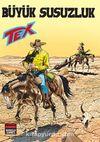 Aylık Tex Sayı:185 Büyük Susuzluk