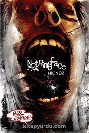 NothingFace - Hiç Yüz Kapak 1 Sayı: 1