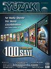 Yüzakı Aylık Edebiyat, Kültür, Sanat, Tarih ve Toplum Dergisi/Sayı:100 Haziran 2013