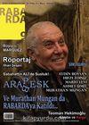 Rabarda Sanat ve Edebiyat Dergisi Sayı:9 Mayıs-Haziran-Temmuz 2013