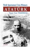 Türk Sporunun Usta Mimarı Atatürk