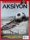 Aksiyon Haftalık Haber Dergisi / Sayı: 969 - 1-7 Temmuz 2013