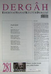 Dergah Edebiyat Sanat Kültür Dergisi Sayı:281 Temmuz 2013