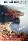 Saros / Gelibolu Yarımadası'ndan Enez'e