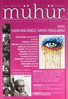 Mühür İki Aylık Şiir ve Edebiyat Dergisi Yıl:9 Sayı:47 Temmuz - Ağustos 2013