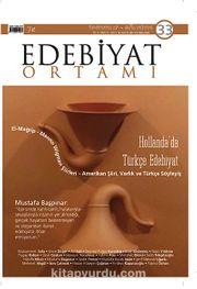 Edebiyat Ortamı Dergi Temmuz-Ağustos Sayı:33 2013