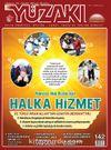 Yüzakı Aylık Edebiyat, Kültür, Sanat, Tarih ve Toplum Dergisi / Sayı:142 Aralık 2016