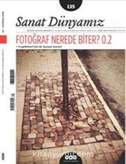 Sanat Dünyamız İki Aylık Kültür ve Sanat Dergisi Sayı:135 Temmuz - Ağustos 2013
