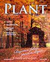 Plant Peyzaj ve Süs Bitkiciliği Dergisi Sayı:9 Ağustos - Kasım 2013