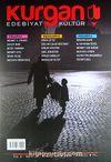 Kurgan Edebiyat İki Aylık Edebiyat ve Kültür Dergisi Yıl:3 Sayı:15 Eylül - Ekim 2013