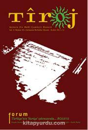 Tiroj / İki Aylık Kültür Sanat Edebiyat Dergisi Sayı: 65 Kasım-Aralık 2013