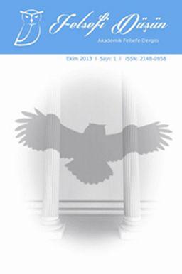Felsefi Düşün Akademik Felsefe Dergisi Sayı:1 Ekim 2013